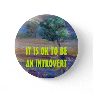 IT IS OK TO BEAN INTROVERT button button