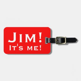 It's me! Personalized Luggage tags.