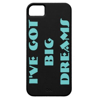I've Got Big Dreams Case