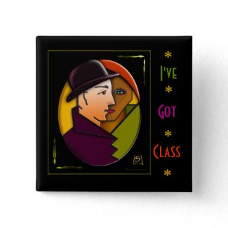 I've Got Class (pin) button