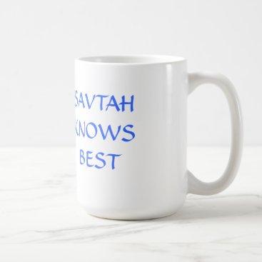 JEWISH MUG HEBREW SAVTA KNOWS BEST