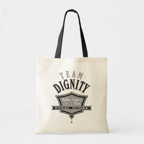 Join Team Dignity - No Bullying Tote Bag bag