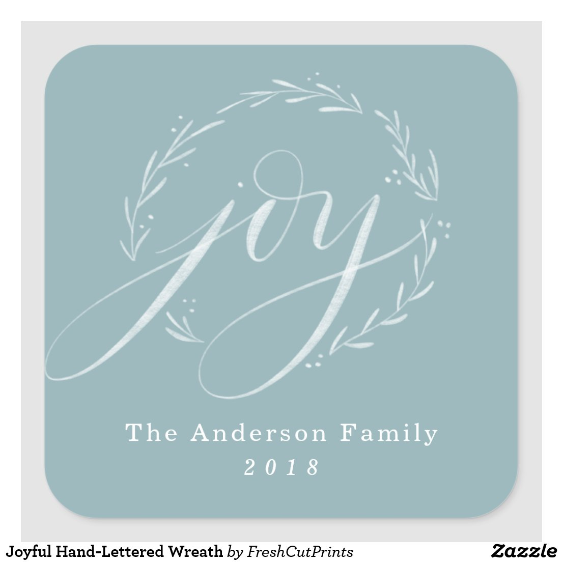 Joyful Hand-Lettered Wreath Square Sticker