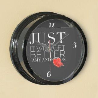 Just Breathe It Will Get Better Aqua Clock
