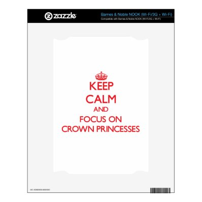Keep Calm and focus on Crown Princesses Skin For The Zune