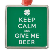 Keep Calm and Give Me Beer Christmas Tree Ornament