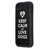Keep Calm And Love Dogs iPhone 5 Cases