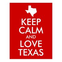Keep Calm and Love Texas Red Postcard | Zazzle.com