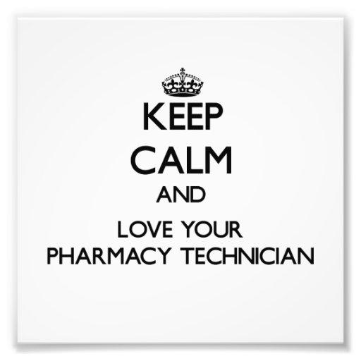 Keep Calm and Love your Pharmacy Technician Photo Print