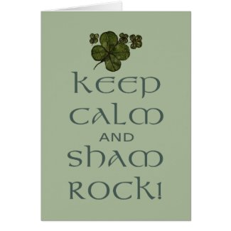 Keep Calm and Sham Rock!