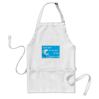 Keep Calm In The Seas Of Life Aprons