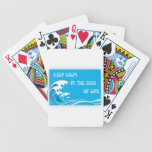 Keep Calm In The Seas Of Life playing cards