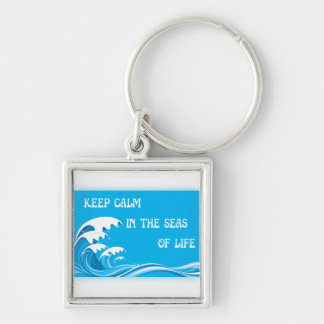 Keep Calm In The Seas Of Life Keychains