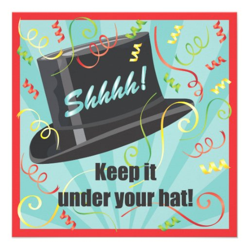 Image result for keep it under your hat