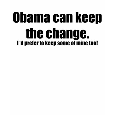 https://i0.wp.com/rlv.zcache.com/keep_the_change_obama_tshirt-p235312459259428591t59f_400.jpg