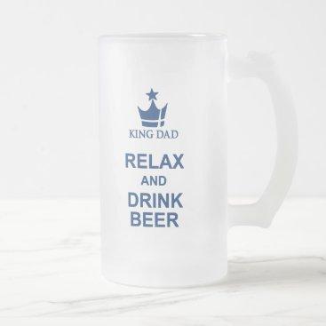 King Dad fun relax and drink beer blue beer mug