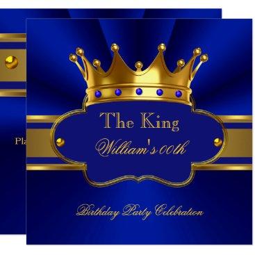 King Royal Blue Gold Birthday Party Mens Mans Invitation