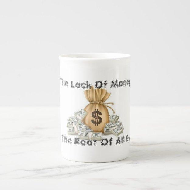 Lack Of Money Coffee Mug