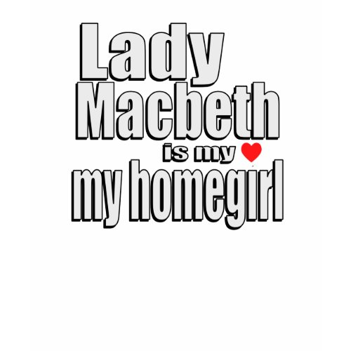 Lady Macbeth shirt