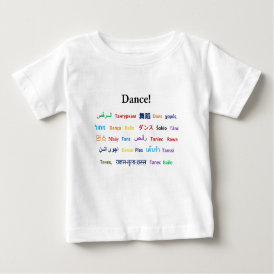 Language of Dance!  Words for Dance Worldwide Baby T-Shirt