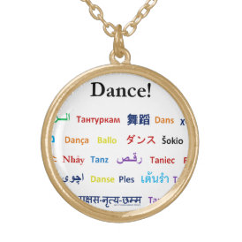 Language of Dance!  Words for Dance Worldwide Gold Plated Necklace