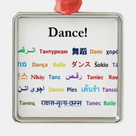 Language of Dance!  Words for Dance Worldwide Metal Ornament