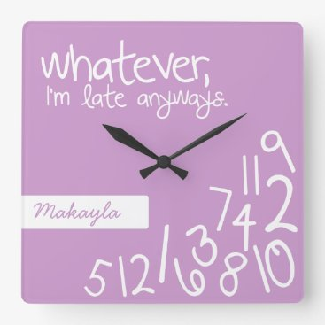 Lavender - whatever, I'm late anyways Square Wall Clock