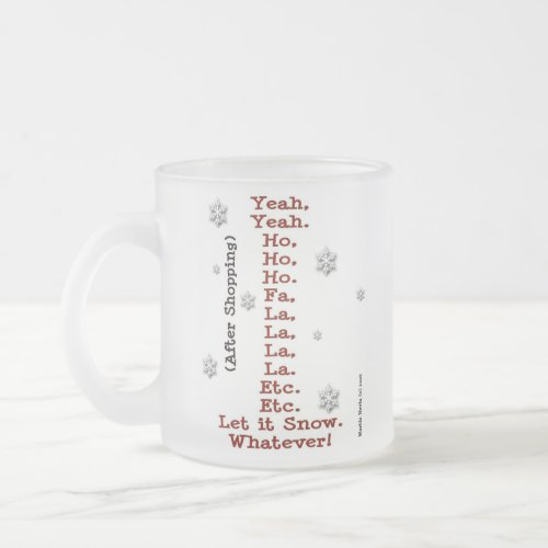 Let It Snow - Before & After Shopping - Frosted mug