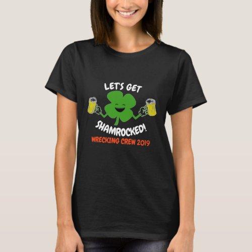 Let's Get Shamrocked T-Shirt