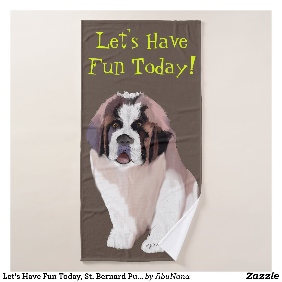 Let's Have Fun Today, St. Bernard Puppy Style Bath Towel Set