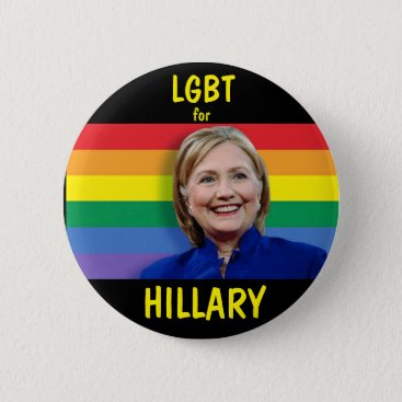 LGBT for Hillary Clinton Button