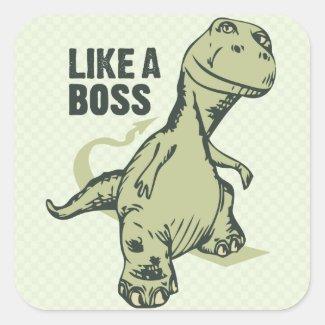 Like a Boss Dinosaur Square Sticker