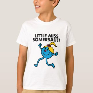 Little Miss Somersault Walking Tall T-Shirt