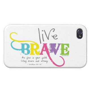 Live Brave with Courageous Faith iPhone 4 Covers