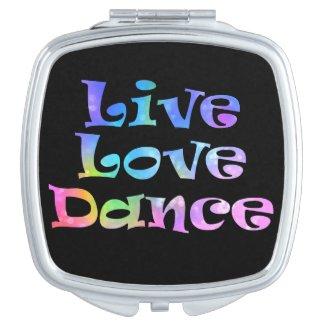 Live Love Dance Compact Mirror