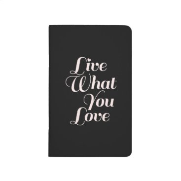 Live Love Inspirational Quote Gifts Black Journal