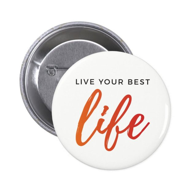 Live Your Best Life Style 2 Button