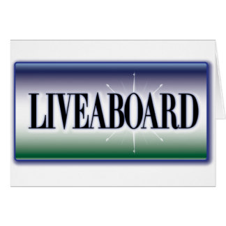 Liveaboard Greeting Cards