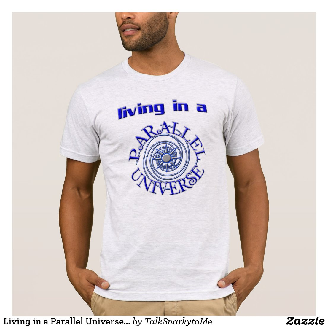 Living in a Parallel Universe Shirt