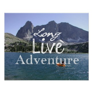 Long Live Adventure Print