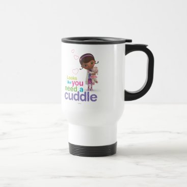 Looks Like You Need a Cuddle Travel Mug