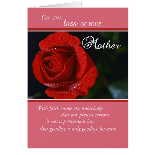 Loss Of Mother Sympathy Red Rose Religious Card Zazzle