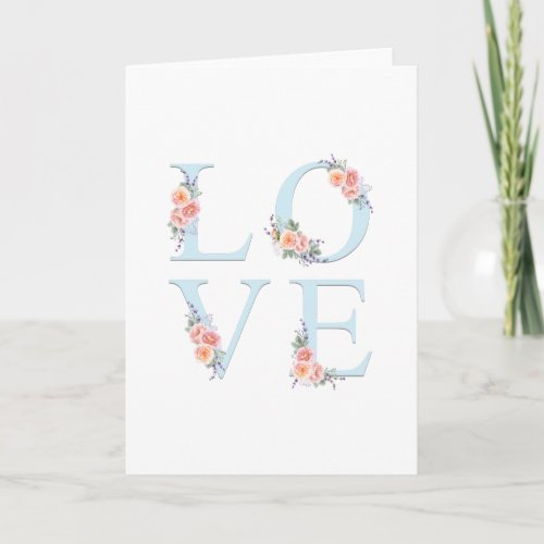 Love in Bloom Romantic Floral Typography Holiday Card