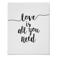 Love is All You Need Inspirational Quote Art Print ...