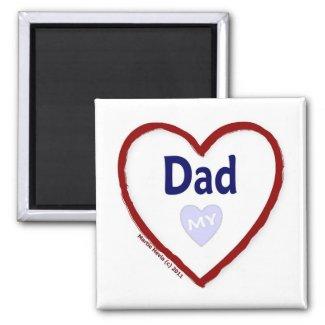 Love My Dad Refrigerator Magnets
