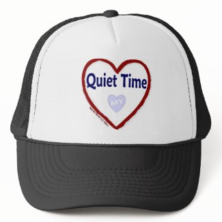 Love My Quiet Time Trucker Hats