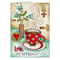 Love You Mom... Mother's Day Card
