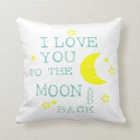 Love You to the Moon and Back Throw Pillow | Zazzle.com