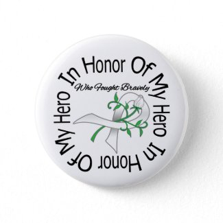 Lung Cancer In Honor Of My Hero Who Fought Bravely button