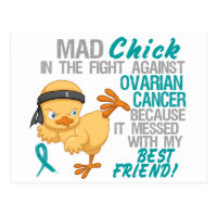 Mad Chick Messed With Best Friend 3 Ovarian Cancer Postcard